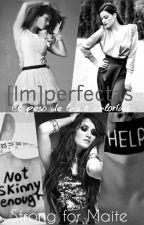 [Im]perfectas. by strongformaite
