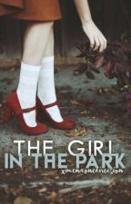 The Girl In The Park  ➳ L.T© |TERMINADA| by twilightbxe