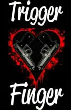 Trigger Finger. (Complete) by eriee_
