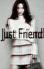 Just Friend || Kaisoo by Tasyansra