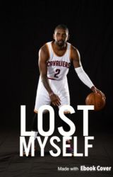 Lost Myself || Kyrie Irving [ON HOLD] by -emilylindor
