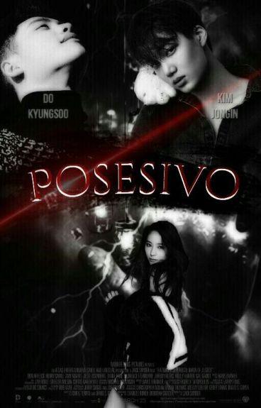 POSESIVO - KAISOO [TERMINADA]