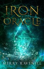 Iron Oracle (IronMoon #2, PUBLISHED/SAMPLE) by merrywombat