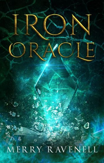 Iron Oracle (IronMoon #2, PUBLISHED/SAMPLE)