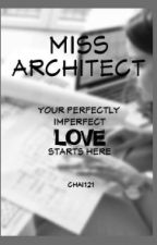 Miss Architect (girlxgirl) by chaichai121
