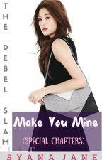 TRS SC: Make You Mine by syanajane