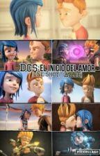 DCS:El Inico Del Amor (One-Shot) [Zaloe] by MontseEspinosaKawaii