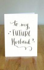 Dear My Future Husband by _chee24