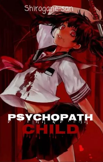 Psychopath Child