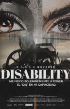« disability. » camren fanfic. by kvxuse