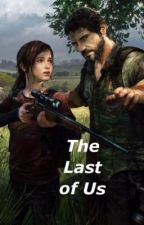 The Last of Us by TheGeeksUniteHere