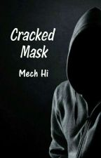 Cracked Mask by Chise_Rinn
