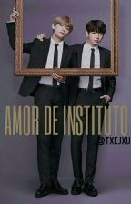 Amor de instituto -VKook- by txejxu