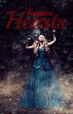 Fugitive Hearts by LizMack