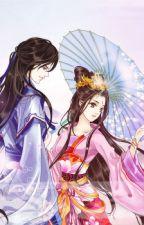 Vương gia xấu xa cưng chiều thê tử bỏ trốn: Nương tử, nàng phải biết nghe lời by Yuuki0154