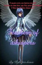feathers of whispers [completed] #Wattys2016 by Kyeopta-hanie