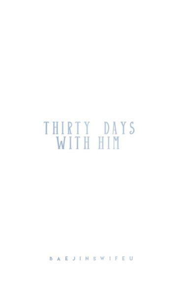 30 days with him 🌸 eunwoo