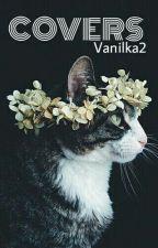 Covers « OPEN » by vanilka2