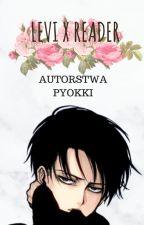 Levi x Reader [PL] by pyokki