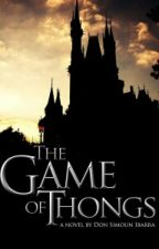 GAME OF THONGS by bL0ss0m_1