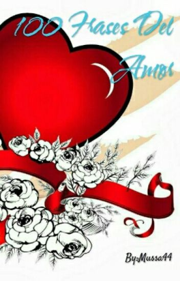 100 Frases Del Amor Mussa44 Wattpad