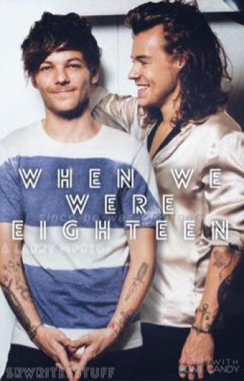 When We Were Eighteen [Book One] - A Larry MPreg