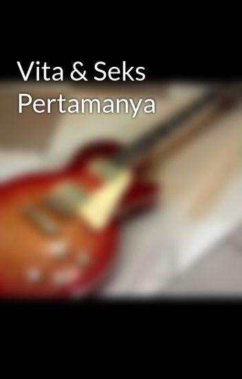 Vita & Seks Pertamanya