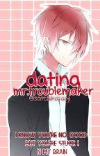 •dating mr.troublemaker (karma x reader) one-shot• by Satchiko-Ooji