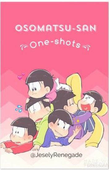 【Osomatsu-San x Lectora】 (Serie de one-shots)