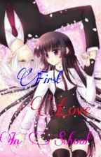First Love In School by xbaex23