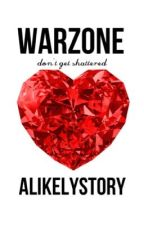 Warzone // Harry Styles AU by alikelystory