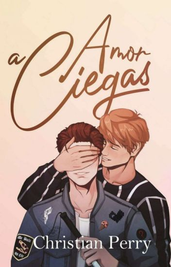 Amor A Ciegas [GAY]