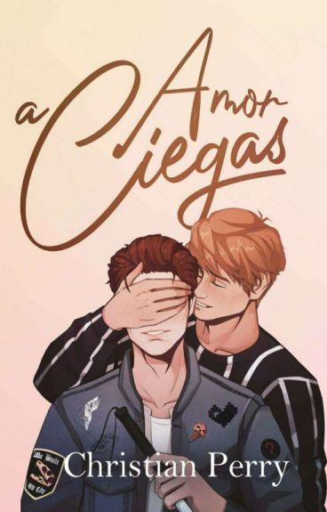Amor A Ciegas [GAY]