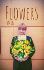 Flowers -VMin by taehyeongssi