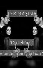 TEK BAŞINA by EFhilal