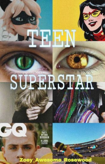 Teen Superstar (Cat Noir X Reader)