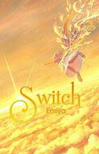 (All - Kim Ngưu) Switch by _EmilyCamellia_