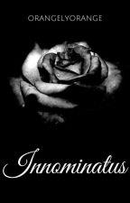 Innominatus  by orangelyorange