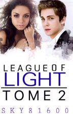 League of Light : tome 2 by Sky81600