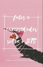 Fatos E Curiosidades Sobre O BTS by FilhoteDeLay