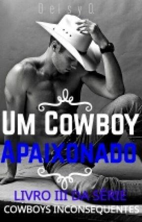 Meu Cowboy Apaixonado (COMPLETO) by DeisyOli