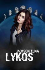 Lykos {En réécriture}  by Jackson_Luna