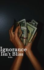 Ignorance Isn't Bliss [ON HOLD] by ptvasfrickk
