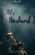My Husband by sellasatria