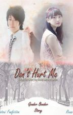 Don't Hurt Me by RenaAnisa_Azahra