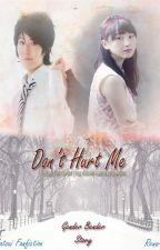 Don't Hurt Me by RenaAnisa_Azahra