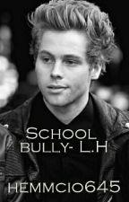 School Bully- L.H (wkrótce) by hemmcio645