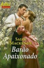 (NOBRES APAIXONADOS) (5) - Barão Apaixonado - Sally Mackenzie by Daanlimaa