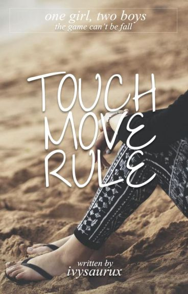 Touch-Move Rule by ivysaurux