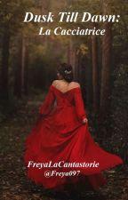 La Cacciatrice  by Queen079